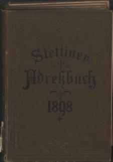 Adress- und Geschäfts-Handbuch für Stettin : nach amtlichen Quellen zusammengestellt. 1898