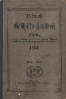 Adress- und Geschäfts-Handbuch für Stettin : nach amtlichen Quellen zusammengestellt. 1883