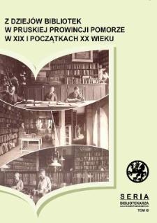 Z dziejów bibliotek w pruskiej prowincji Pomorze w XIX i początkach XX wieku