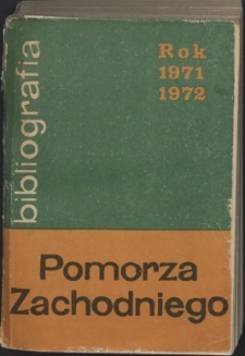 Bibliografia Pomorza Zachodniego. T.10, 1971-1972
