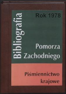 Bibliografia Pomorza Zachodniego. Piśmiennictwo Krajowe za Rok... 1978