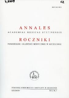 Annales Academiae Medicae Stetinensis = Roczniki Pomorskiej Akademii Medycznej w Szczecinie. 2012, 58, 2