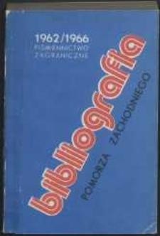 Bibliografia Pomorza Zachodniego. Piśmiennictwo Zagraniczne. T.3, 1962-1966