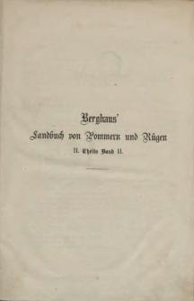 Landbuch des Herzogthums Pommern und des Fürstenthums Rügen : Enthaltend Schilderung der Zustände dieser Lande in der 2. Hälfte des 19. Jahrhunderts. Th. 2, Bd. 2