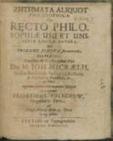Zētēmata Aliquot Philosophica : De Recto Philosophiae Usu Et Universae Logicae Natura
