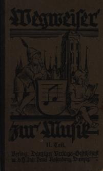 Wegweiser zur Muzik : ein Buch fur Schule und haus. T 2, fur die oberen Jahrgange 5-8 Schuljar