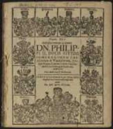 Natalis XLV. Illustrissimi Principis ac Domini. Dn. Philippi II. Dvcis Stetini Pomeranorvm Cassubiorum & Vandalorum, Principis Rugiae [...] &c. celebratus Votis Aulicorum & Subditorum