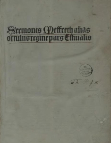 Sermones de tempore et de sanctis, sive Hortulus reginae. Pars estivalis