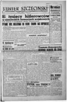 Kurier Szczeciński. R.3, 1947 nr 70