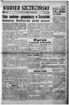 Kurier Szczeciński. R.3, 1947 nr 247