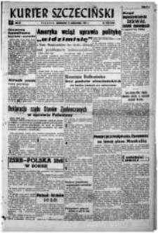 Kurier Szczeciński. R.3, 1947 nr 279