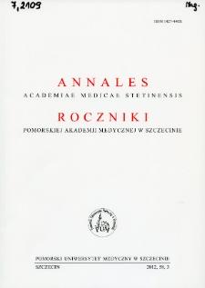 Annales Academiae Medicae Stetinensis = Roczniki Pomorskiej Akademii Medycznej w Szczecinie. 2012, 85, 3