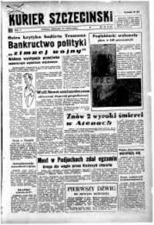 Kurier Szczeciński. R.5, 1949 nr 47