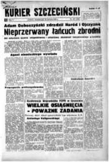 Kurier Szczeciński. R.5, 1949 nr 167