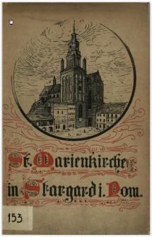 Die Marienkirche zu Stargard in Pommern : zur Feier ihrer Neuweihung am 30. August 1911 in Gegenwart Sr. Majestät des Kaisers und Königs u. Ihrer Majestät der Kaiserin und Königin