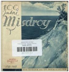 100 Jahre Misdroy 1835-1935 : das Seebad aller Jahreszeiten ; [Werbechrift]