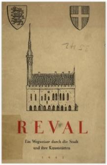 Reval : ein Wegweiser durch die Stadt und ihre Kunststätten