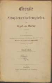 Choräle mit Strophenzwischenspielen : für Orgel oder Clavier : Op. VI