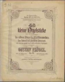 48 kleine Orgelstücke : (Vor- u. Nachspiele) : in allen Dur- u. Molltonarten : zum Gebrauch beim öffentlichen Gottersdienste, wie zur Anregung eines ausdruckvollen Orgelspiels : op. 93 H. 2, 24 Stücke in Moll