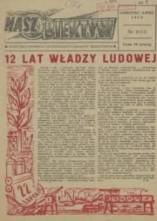Nasz Obiektyw : pismo pracowników Szczecińskich Zakładów Graficznych. 1956 nr 3