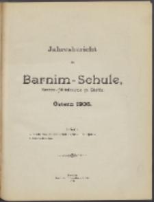 Jahresbericht der Barnim-Schule Knaben-Mittelschule zu Stettin. Ostern 1906