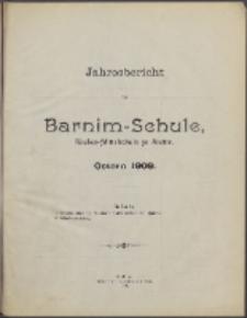Jahresbericht der Barnim-Schule Knaben-Mittelschule zu Stettin. Ostern 1909