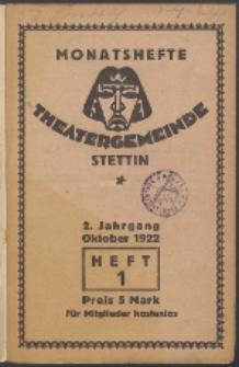 Monatsheft der Theatergemeinde e.V. Stettin. Jg. 2, 1922 H. 1