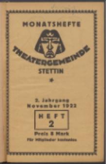 Monatsheft der Theatergemeinde e.V. Stettin. Jg. 2, 1922 H. 2