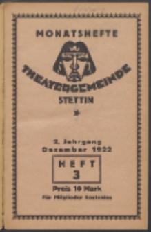 Monatsheft der Theatergemeinde e.V. Stettin. Jg. 2, 1922 H. 3
