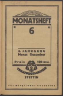 Monatsheft der Theatergemeinde e.V. Stettin. Jg. 3, 1923 H. 6