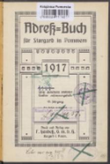 Adreß-Buch für Stargard in Pommern :unter Benutzung amtlicher Quellen zusammengestellt.1917