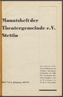 Monatsheft der Theatergemeinde e.V. Stettin. Jg. 11, 1931/1932 H. 3