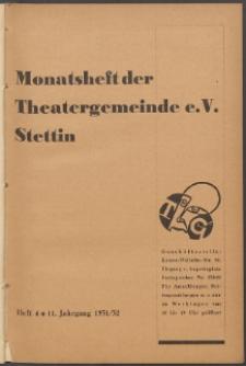Monatsheft der Theatergemeinde e.V. Stettin. Jg. 11, 1931/1932 H. 4