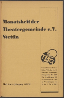 Monatsheft der Theatergemeinde e.V. Stettin. Jg. 11, 1931/1932 H. 5