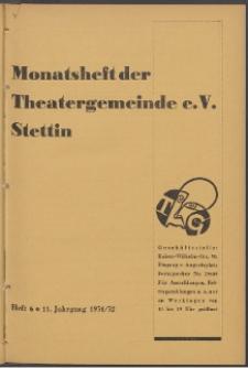 Monatsheft der Theatergemeinde e.V. Stettin. Jg. 11, 1931/1932 H. 6
