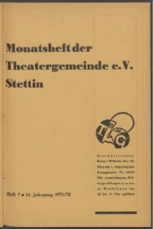 Monatsheft der Theatergemeinde e.V. Stettin. Jg. 11, 1931/1932 H. 7