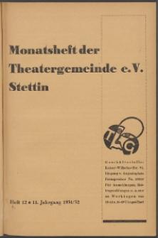 Monatsheft der Theatergemeinde e.V. Stettin. Jg. 11, 1931/1932 H. 12