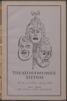 Monatsheft der Theatergemeinde e.V. Stettin. Jg. 1, 1921/22 H. 3