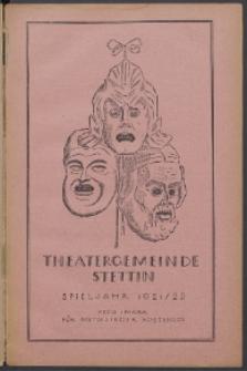 Monatsheft der Theatergemeinde e.V. Stettin. Jg. 1, 1921/22 H. 6