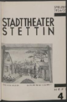Stadt-Theater Stettin. 1934 H. 4