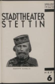 Stadt-Theater Stettin. 1934 H. 6