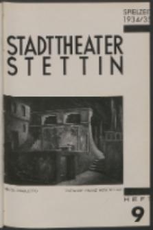 Stadt-Theater Stettin. 1934 H. 9