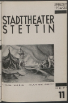 Stadt-Theater Stettin. 1935 H. 11