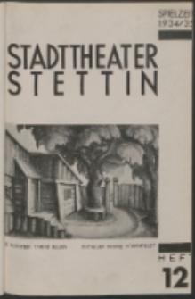 Stadt-Theater Stettin. 1935 H. 12