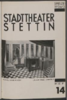 Stadt-Theater Stettin. 1935 H. 14