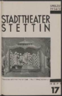 Stadt-Theater Stettin. 1935 H. 17