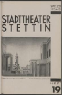 Stadt-Theater Stettin. 1935 H. 19