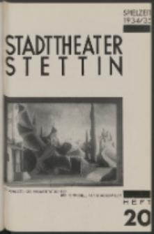 Stadt-Theater Stettin. 1935 H. 20