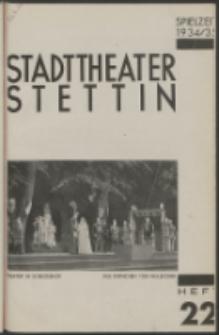 Stadt-Theater Stettin. 1935 H. 22