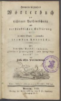 Gemeinnützliches Wörterbuch zur richtigen Verdeutschung und verständlichen Erklärung der in unserer Sprache vorkommenden fremden Ausdrücke